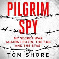 Pilgrim Spy - Tom Shore