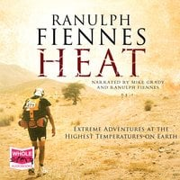 Heat - Ranulph Fiennes