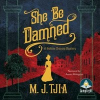 She Be Damned - M.J. Tjia