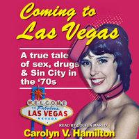 Coming to Las Vegas - Carolyn V. Hamilton