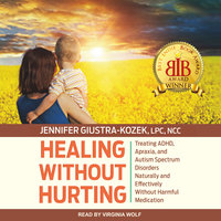 Healing without Hurting - Jennifer Giustra-Kozek