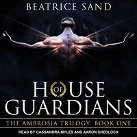 House of Guardians - Beatrice Sand