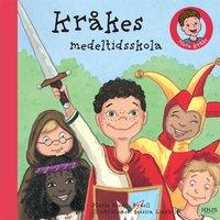 Kråkes medeltidsskola - Marie Bosson Rydell
