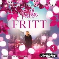 Falla fritt - Helene Holmström