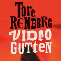 Videogutten - Tore Renberg