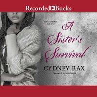 A Sister's Survival - Cydney Rax