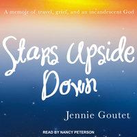 Stars Upside Down - Jennie Goutet