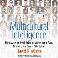 Multicultural Intelligence - David R. Morse