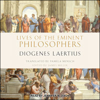 Lives of the Eminent Philosophers - Diogenes Laertius