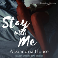 Stay with Me - Alexandria House