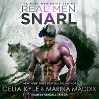 Real Men Snarl - Celia Kyle,Marina Maddix