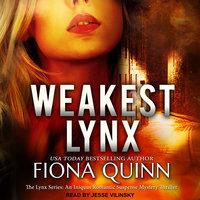 Weakest Lynx - Fiona Quinn
