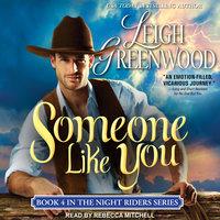 Someone Like You - Leigh Greenwood