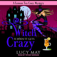 Witch is When it Gets Crazy - Lucy May