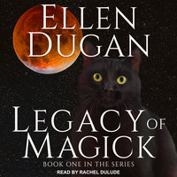 Legacy of Magick - Ellen Dugan