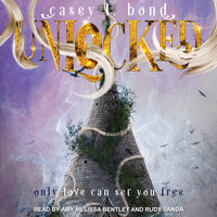 Unlocked - Casey L. Bond