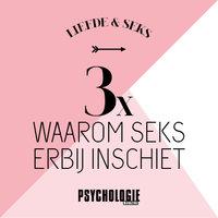 3 redenen waarom seks erbij inschiet - Psychologie magazine