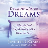 Decoding Your Dreams - Jennifer LeClaire