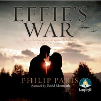 Effie's War - Philip Paris
