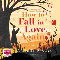 How To Fall In Love Again - Amanda Prowse