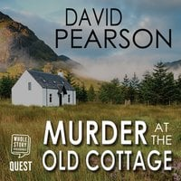 Murder at the Old Cottage - David Pearson