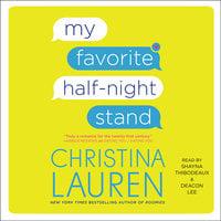 My Favorite Half-Night Stand - Christina Lauren
