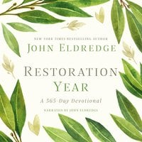 Restoration Year - John Eldredge