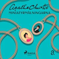 Miniatyrmålningarna - Agatha Christie