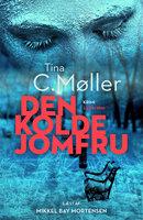 Den kolde jomfru - Tina C. Møller