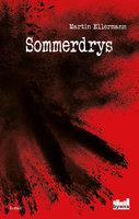 Sommerdrys - Martin Ellermann