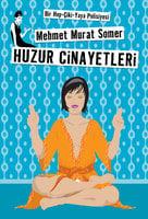 Huzur Cinayetleri - Mehmet Murat Somer