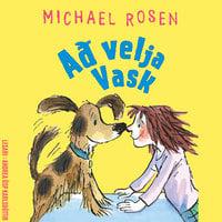 Að velja Vask - Michael Rosen