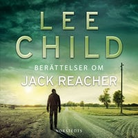 Berättelser om Jack Reacher - Lee Child