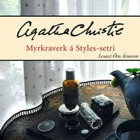 Myrkraverk á Styles-setri - Agatha Christie