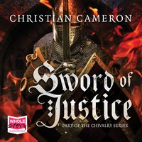 Sword of Justice - Christian Cameron
