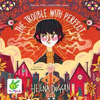 The Trouble with Perfect - Helena Duggan