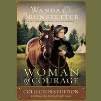 Woman of Courage - Wanda E Brunstetter
