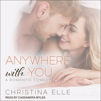 Anywhere With You - Christina Elle