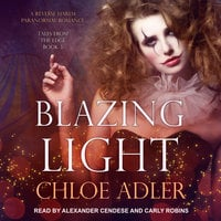 Blazing Light - Chloe Adler