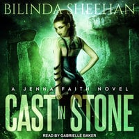 Cast in Stone - Bilinda Sheehan