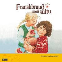 Franskbrauð með sultu - Kristín Steinsdóttir