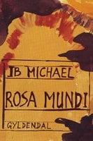 Rosa Mundi - Ib Michael