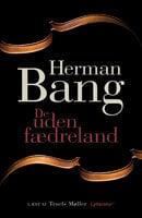 De uden fædreland - Herman Bang