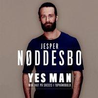 Yes Man - Jesper Nøddesbo