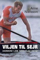 Viljen til sejr - Jan Løfberg,Arne Nielsson