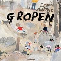 Gropen - Emma Adbåge