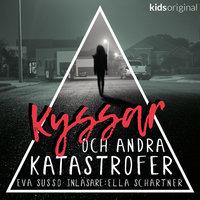 Del 1 - Kyssar och andra katastrofer - Eva Susso