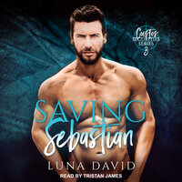 Saving Sebastian - Luna David