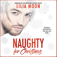 Naughty for Christmas - Lilia Moon