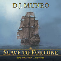 Slave to Fortune - D.J. Munro